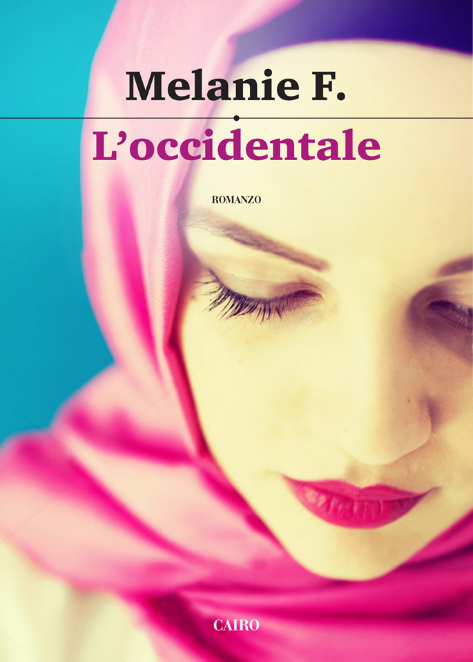 Copertina libro Melanie F. L'OCCIDENTALE